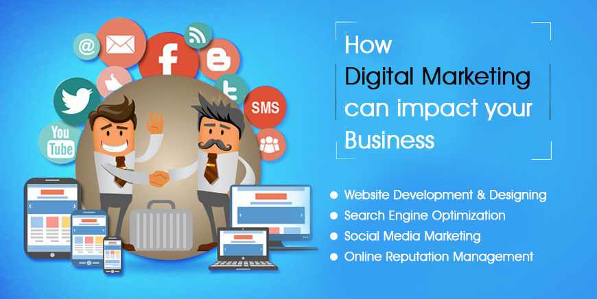 Digital Marketing Impact Your Business